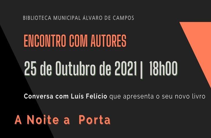 Conversa com Luís Felício